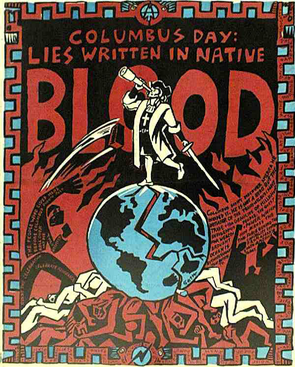 Columbus Day : lies written in native blood - 600 × 746 px