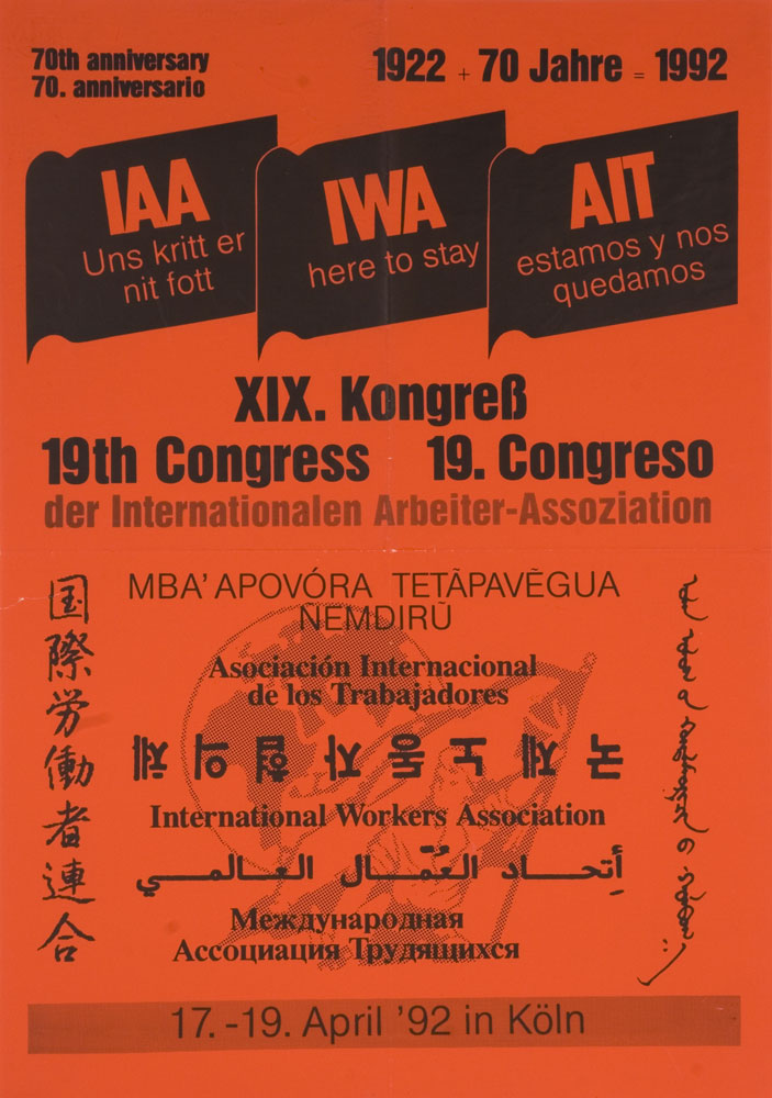 70th anniversary = 70. anniversario, IAA = IWA = AIT ; XIX. Kongress = 19th Congress = 19. Congreso der Internationalen Arbaiter-Assoziation - 703 × 1000 px