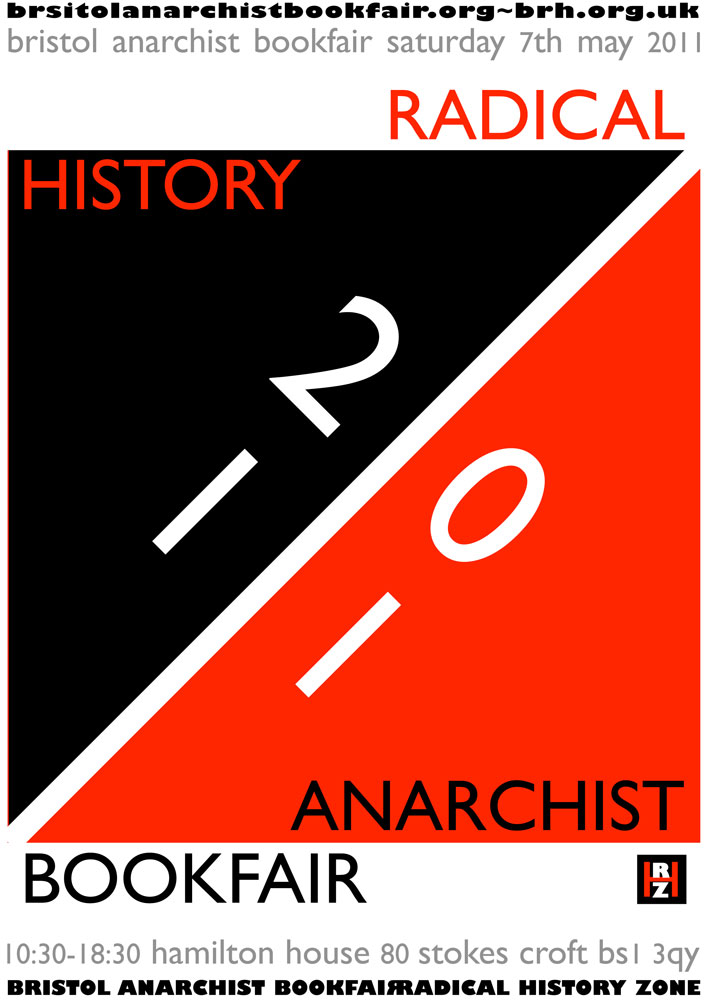 Bristol Anarchist Bookfair, 4th, 2011 : Radical History Zone - 710 × 1000 px