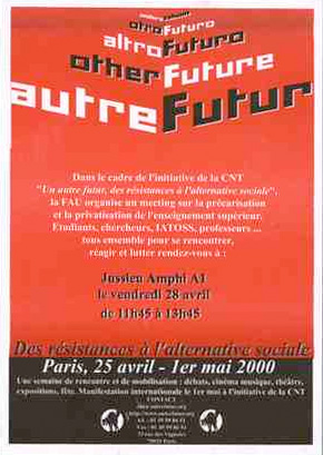 Autre futur : des résistances, à l'alternative sociale, Paris 25 avril-1er mai 2000 - 290 × 409 px